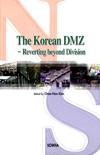The Korean DMZ -Reverting beyond Division-